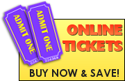 Buy Tickets Online & Save - Click Here